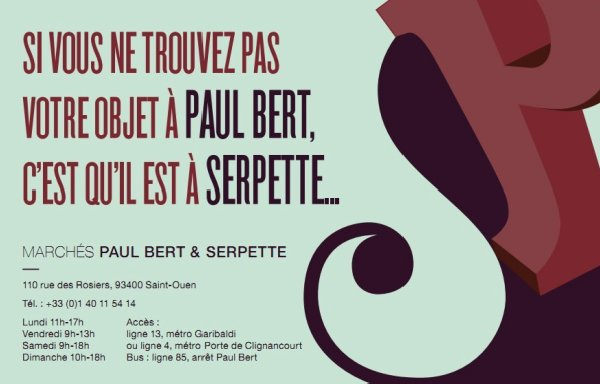 March�s Paul Bert et Serpette, March� aux puces de Saint Ouen, Puces de Saint Ouen, Flea markets Paris